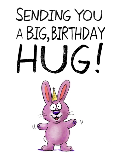 birthday hug Funny Birthday Card